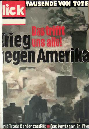 PatNoser Krieg gegen Amerika 2001 74x51cm Oel Leinwandm